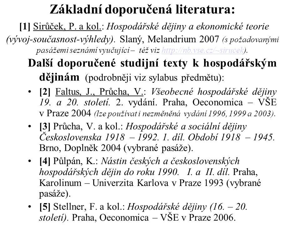 Základní doporučená literatura: [1] Sirůček, P. a kol